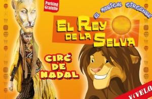 El Rey de la Selva, el musical circense